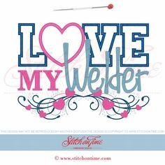 6111 Sayings : I Love My Welder Applique 6x10