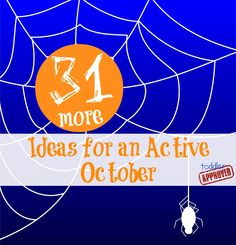 Toddler Approved!: 31 {More} Ideas for an Active October. Lots of ACTIVE ways to move, play, and learn during October. What is your favorite active October activity?