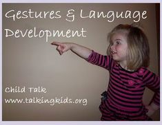 SLP Corner: Using Gestures to Predict and Promote Language in Children - Pinned by @PediaStaff – Please Visit ht.ly/63sNtfor all our pediatric therapy pins
