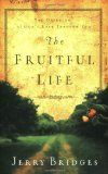 The fruitful life : the overflow of God's love through you