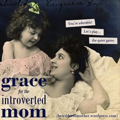 Grace for the Introverted Mom