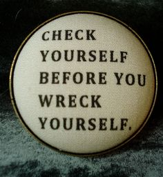 Fabric Button Brooch Check Yourself Humorous Quote Upcycled Brass Pin. $6.50, via Etsy.