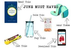 June Must Haves // L