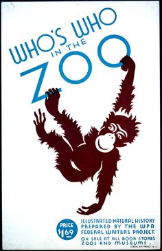 Who's who in the zoo: Illustrated natural history prepared by the WPA Federal Writers Project.