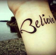 Believe tattoo!