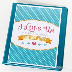 A printable love journal to document your love story- SO doing this!