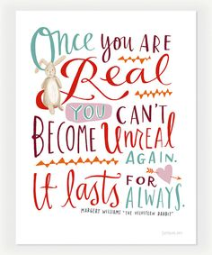 Emily McDowell print for @Design Mom, quote from The Velveteen Rabbit.