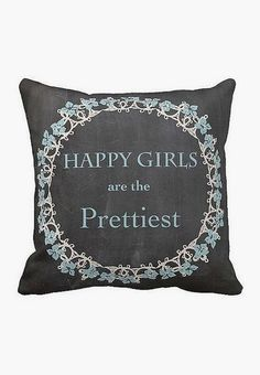 Pillow Cover Happy Girls are the Prettiest