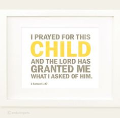 I prayed for this CHILD Nursery Decor in yellow by enduringarts, $15.00