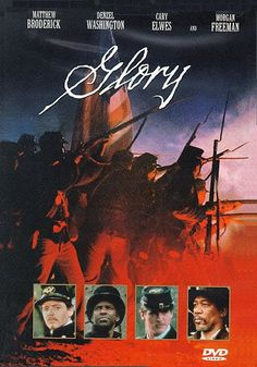 Glory--Denzel Washington was magnificent in this movie
