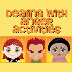 Dealing with Anger Activities