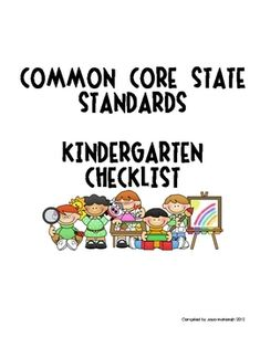Kindergarten Common Core State Standards Checklist! This tool has been invaluable to me to plan from month to month and as a yearly curriculum paci...