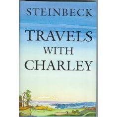Got a library copy - would like to finish this one. Travels With Charley by Steinbeck