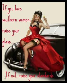 IF YOU LOVE SOUTHERN WOMEN
