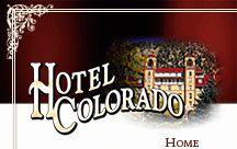 Hotel Colorado, Glenwood Springs, CO