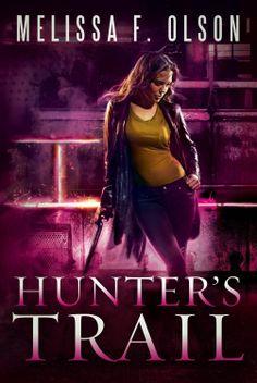 Hunter's Trail (A Scarlett Bernard Novel) by Melissa F. Olson (Sept 2, 2014) 47North #Paranormal