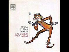 María Elena Walsh 1963 Canciones para mirar - YouTube