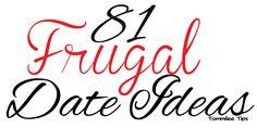 81 Frugal Date Ideas!