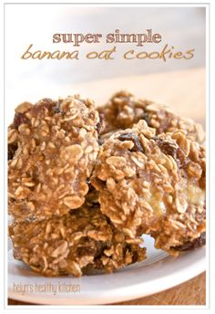 Helyn's Healthy Kitchen: Super Simple Banana Oat Cookies. Vegan, Oil-free and Sugar-free!