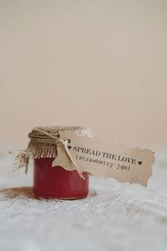 Spread the love Wedding Favours-- we're doing jam as our favors. We make I out own all the time, so it fits :) but I'm having bakers twine in light blue and white ;)) party favors, idea, wedding favors, jar, homemade jams, strawberri, apple butter, strawberry jam, wedding favours