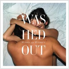 Washed Out new album. #music #chill #dream