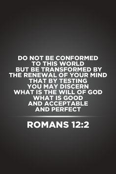 Romans 12 : 2