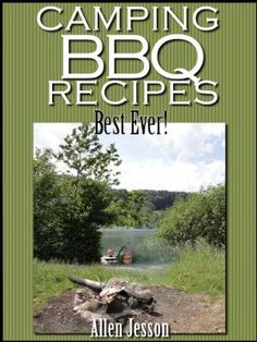 Camping BBQ Recipes Best Ever:Amazon:Kindle Store