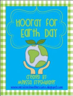 One of my favorite teaching themes is Earth Day and Recycling. Although I may not be the