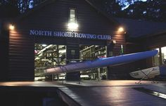 North Shore Rowing Club...lord knows I spend enough time there!