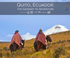 Enter for your chance to win an all inclusive trip to Quito, Ecuador!