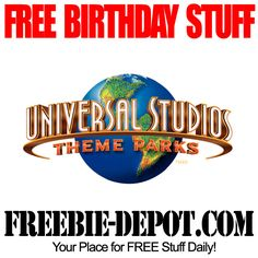 BIRTHDAY FREEBIE - Universal Studios - FREE BDay Admission