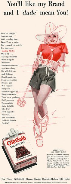 """""""Now come over here and let me sear this into your leg."""" (Funny bad retro cigarette ads)"""