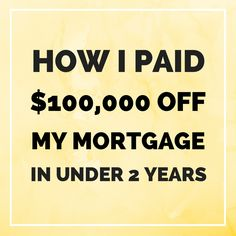 One man shares how he tackled one of the biggest debts many of us will ever take on: a mortgage.