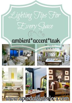 Light Up Your Life: Lighting tips for any space!