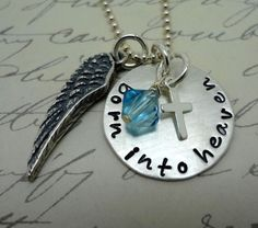 Hand Stamped Remembrance Necklace BORN INTO HEAVEN Baby Miscarriage Memorial Memento Sterling Silver Jewelry. $40.00, via Etsy.
