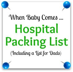 C-Section Hospital Bag Packing List....just in case for next time....