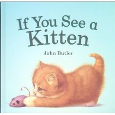 If You See a Kitten... Good for preschool or students with apraxia