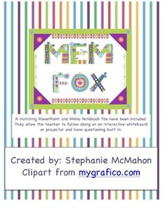 Mem Fox author study complete with 6 books and many printables/worksheets.  Also, it includes a complete interactive whiteboard element. The PDF has 50 pages and the IWB element has 38 slides.It has been made for easy use. The teacher will have very little preparation and it can last between 2 and 4 weeks depending on the depth you go with each lesson. There are detailed read aloud instructions and sheets with each of the six books along with other activities. Check it out! $7.00 on sale May 8th