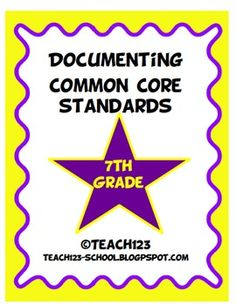 7th GRADE COMMON CORE STANDARDSMake your life easier with this documenting packet. The packet includes: *Language Arts Teacher checklist*...
