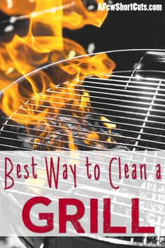 Best Way to Clean a Grill