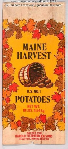 Maine Harvest potato bag, Houlton, c. 1980. Item # 14729 on Maine Memory Network