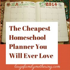 The Cheapest  Homeschool Planner You Will Ever Love! (Create the perfect #homeschool planner for only one dollar!)