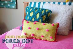 polka dot pillow with poms!