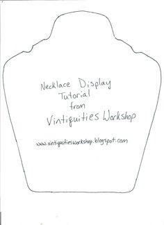 DIY: Vintiquities Workshop: Necklace Display Tutorial..pattern