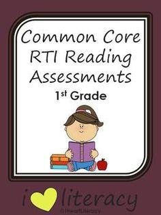 Common Core RTI Reading Assessments - 1st Grade