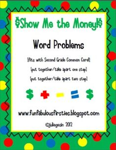 Money Word Problems for 2nd Grade Common Core! Could use in journals, math meetings, or centers! $