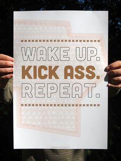 Wake Up and Kick Ass 13x19 Giclee Art Print Wall Art by Earmark