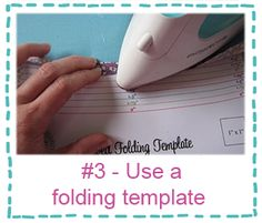 Sewing tip - Use a folding template.