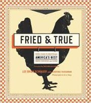 Giveaway: Fried and True by Lee Brian Schrager with Adeena Sussman [Expires 9.16.14] #giveaways