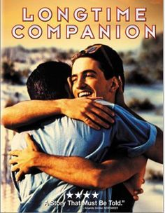 Longtime Companion (1989) --- The emergence and devastation of the AIDS epidemic is chronicled in the lives of several gay men living during the 1980s.